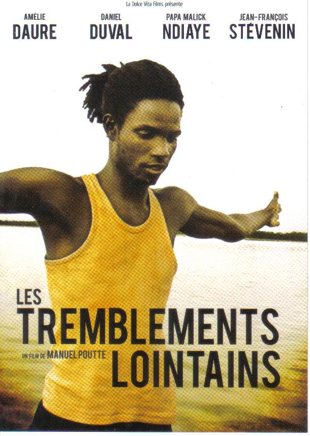 tremblements lointains